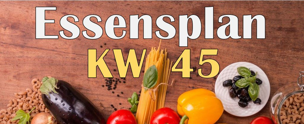 Essensplan – KW 45 – 2020