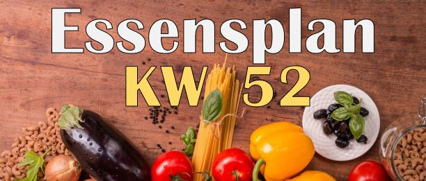 Essensplan – KW 52 – 2020