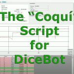 The Coquí Script for DiceBot