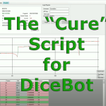 The Cure – DiceBot Script – Programmer Mode