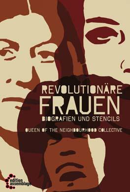 Revolutionäre Frauen. Biografien und Stencils