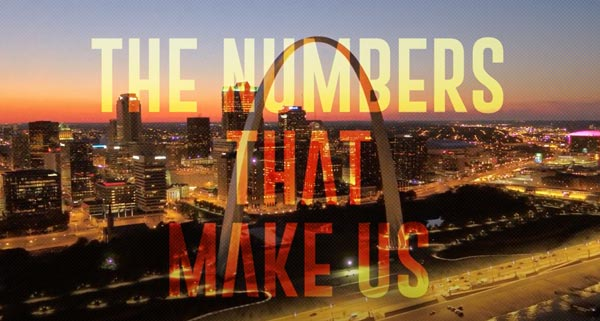 """The Arch in St. Louis with the words """"The  numbers that make us"""""""