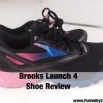 Brooks Launch 4 Shoe Review