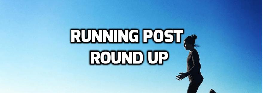 running post round up