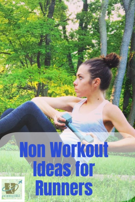 non workout ideas for runners
