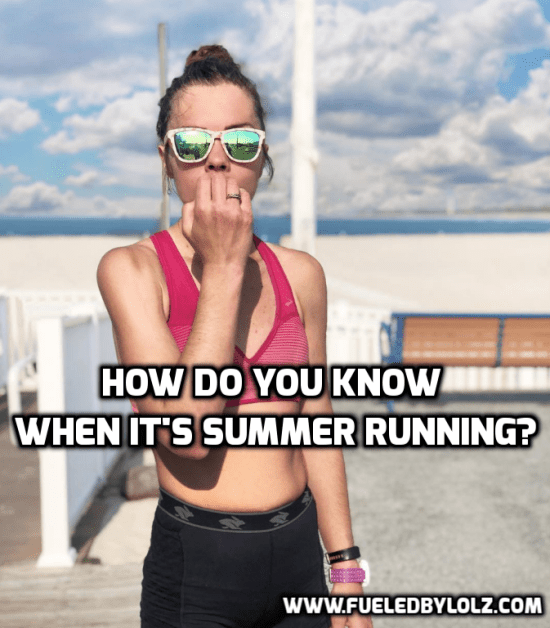 How do You Know When it's Summer Running?
