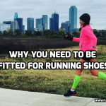 Why you Need to Be Fitted for Running Shoes