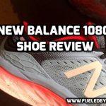 New Balance 1080v8 Shoe Review