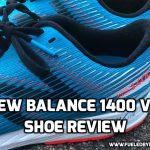 New Balance 1400 Shoe Review