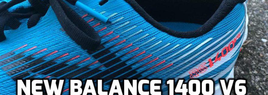 New Balance 1400 v6 show review