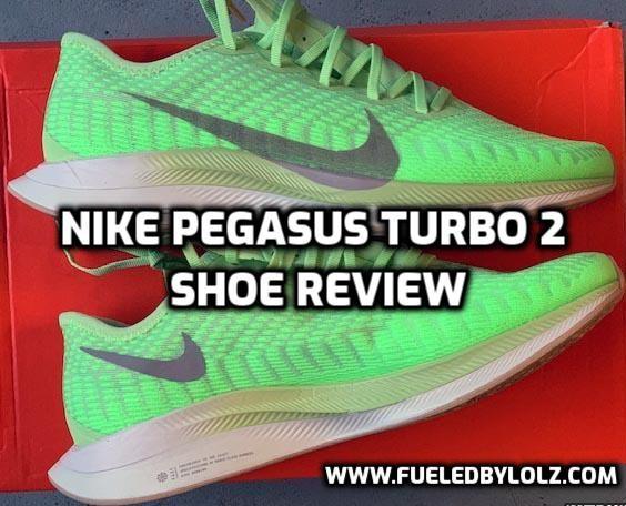 » Nike Pegasus Turbo 2 Shoe Review FueledByLOLZ