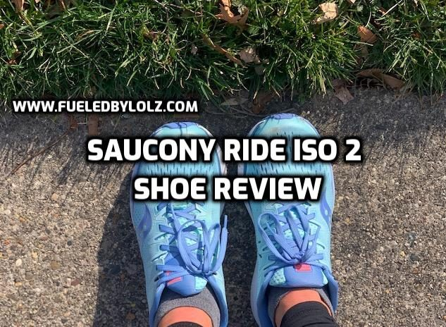 Saucony Ride ISO 2 Shoe Review