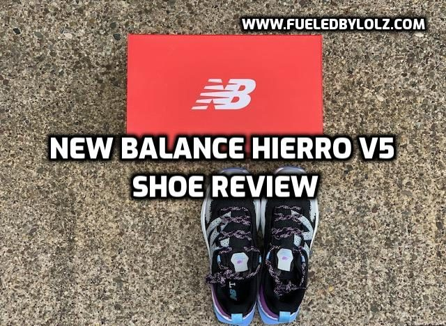 New Balance Hierro v5 Shoe Review