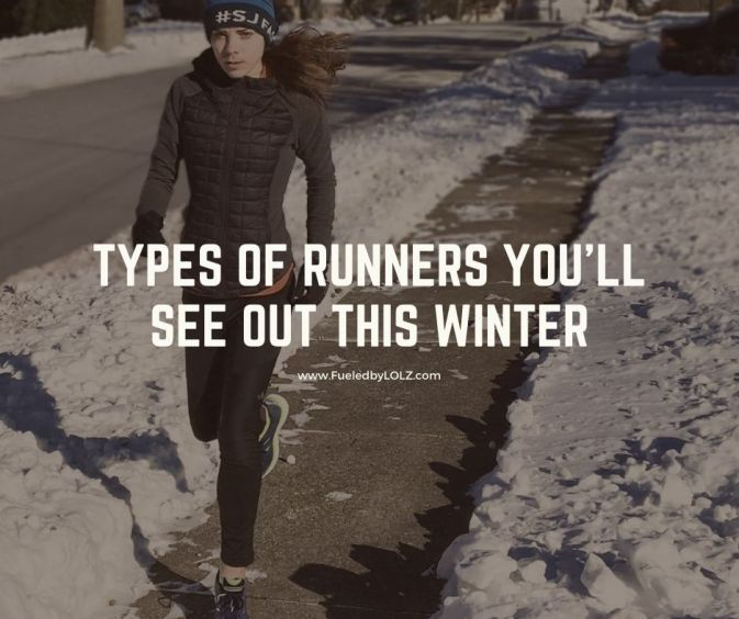 Types of Runners You'll See Out This Winter