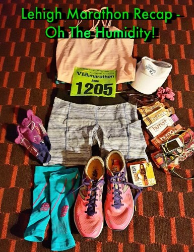 Lehigh Valley Health Network Marathon Recap - Oh The Humidity!