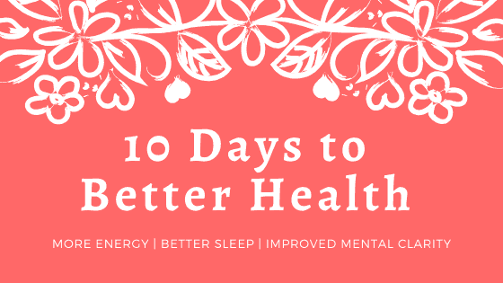 10 Days to Better Health