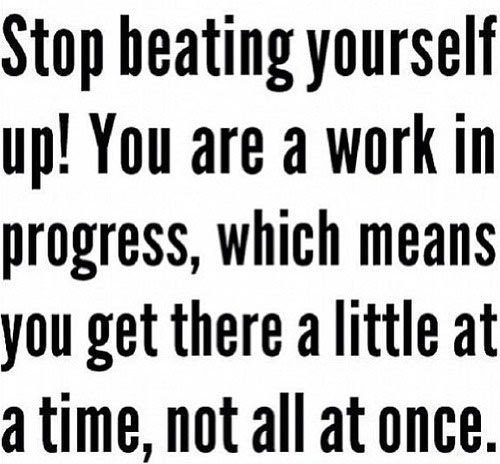 Fitness Stuff #441: Stop beating yourself up! You are a