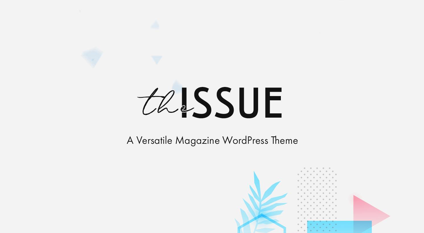 The Issue - Versatile Magazine Theme