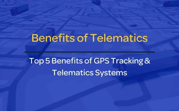 Benefits of Telematics