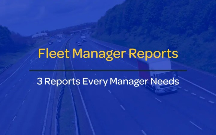 Fleet Manager Reports