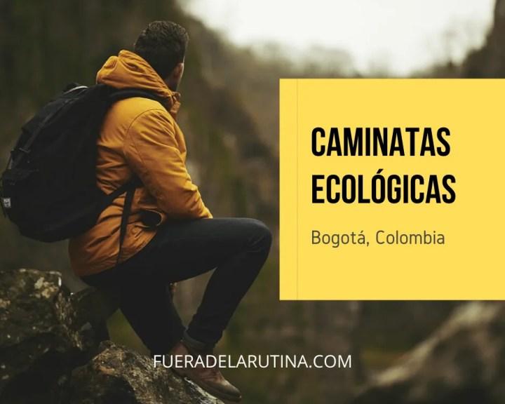 Caminatas ecológicas Bogotá Gratis