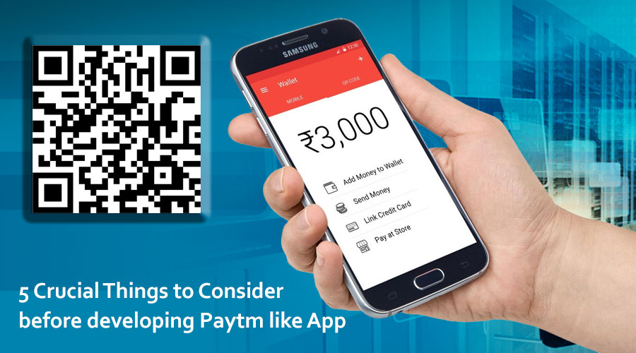 5-Crucial-Things-to-Consider-before-developing-Paytm-like-App