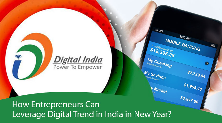 How-Entrepreneurs-Can-Leverage-Digital-Trend-in-India-in-New-Year