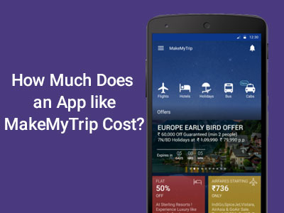 How-Much-Does-a-Travel-App-like-MakeMyTrip-Cost