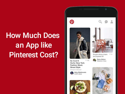 How-Much-Does-an-App-like-Pinterest-Cost-1