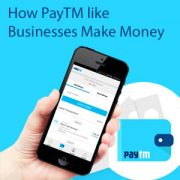 How-PayTM-like-Businesses-Make-Money-300