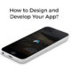 How-to-Design-and-Develop-Your-App-2