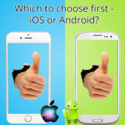 Which-to-choose-first-iOS-or-Android-3