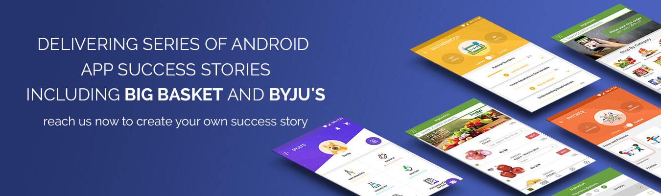BigBasket-Byjus-Android-app-development-success-banner