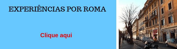 Experiências em Roma