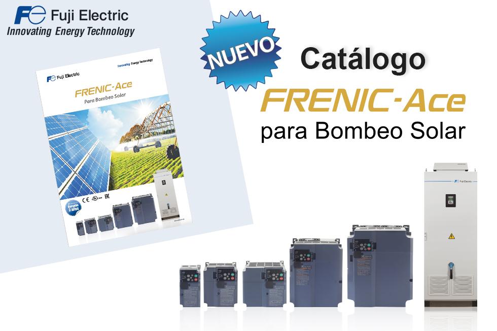 ¡Nuevo catálogo! FRENIC-Ace para Bombeo Solar