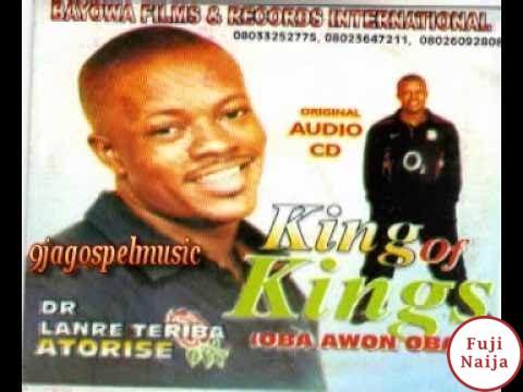 Lanre Teriba Atorise – King of Kings