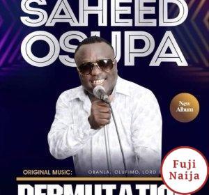 Saheed Osupa Ft. Qdot – Permutation