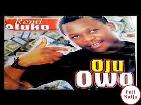 Remi Aluko - Oju Owo
