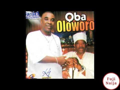 Wasiu Ayinde K1 – Oba Oloworo