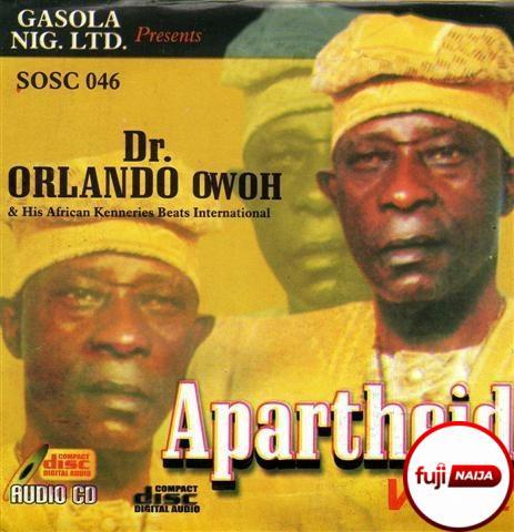 Orlando Owoh - Aparthied