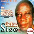 Orlando Owoh - Jeka Sise