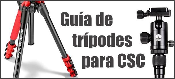 Guía de trípodes para CSC.