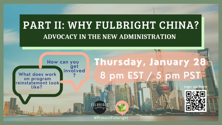 Why Fulbright China? Advocacy in the New Administration