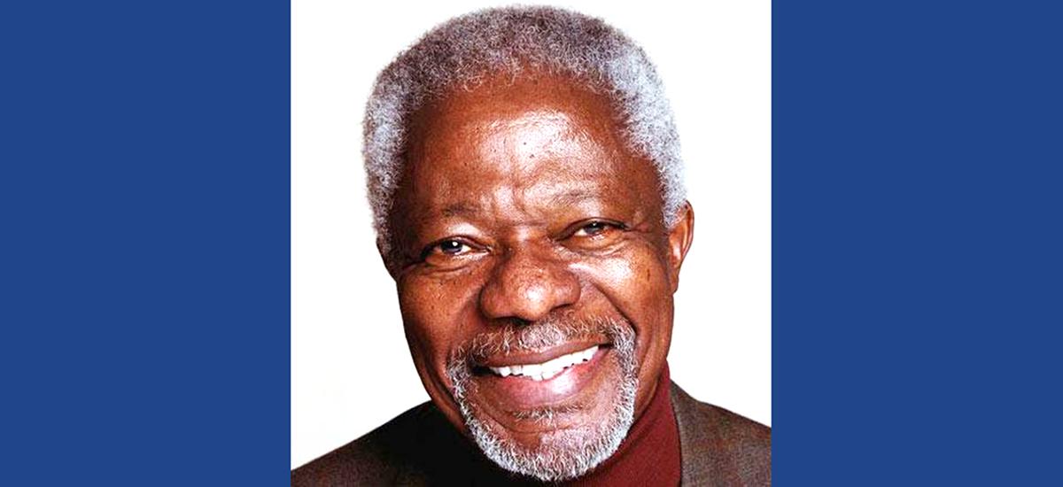 In Memory of Kofi Annan (1938-2018)