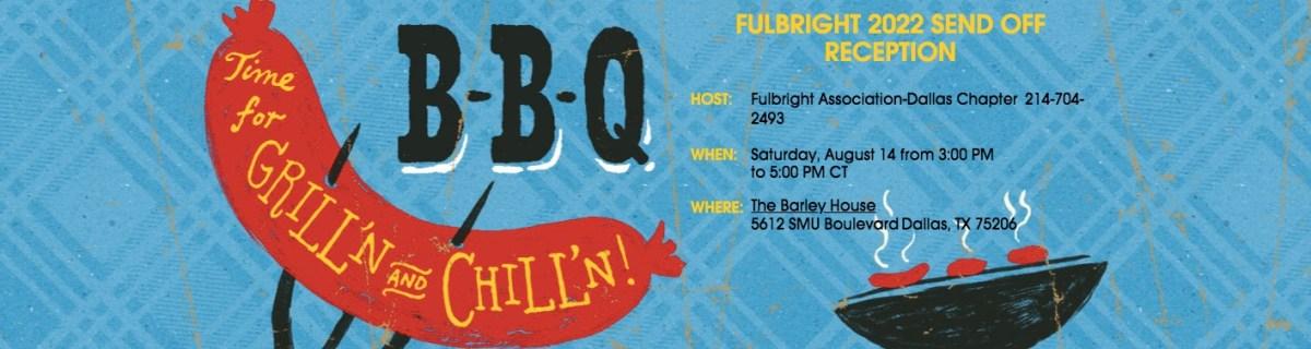 Dallas Chapter Fulbright 2022 Sendoff Reception