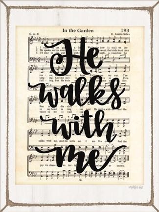 And He Walks With Me And He Talks With Me : walks, talks, Walks, Print, Imperfect, FulcrumGallery.com