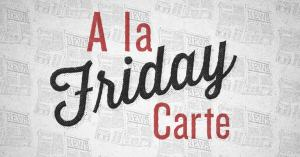 A La Carte (February 2)