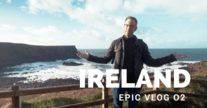 Exploring Ireland: EPIC Vlog 02