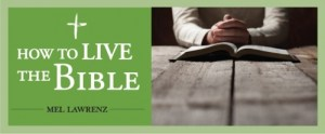 How to Live The Bible — How to Hear God's Voice in Scripture