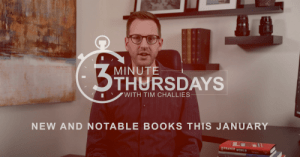 Six New Books to Consider Reading – Three-Minute Thursdays #13